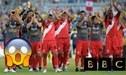 Según BBC la Selección Peruana llegará hasta esta fase en el Mundial