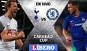 Chelsea vs Tottenham EN VIVO: partidazo por las semifinales de la Carabao-EFL Cup 2019