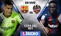 Barcelona vs Levante EN VIVO: por la ida de los octavos de la Copa del Rey