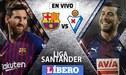 Barcelona vs Eibar EN VIVO: con Lionel Messi, juegan por la Liga Santander