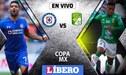 Cruz Azul vs León EN VIVO en partidazo por la Copa MX 2019