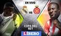 Real Madrid vs Girona EN VIVO por los cuartos de final de la Copa del Rey