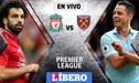 Liverpool vs West Ham EN VIVO: 'Reds' empatan 1-1 en la Premier League