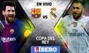 Barcelona vs Real Madrid EN VIVO: 'partidazo' por la Copa del Rey