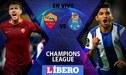 Roma vs Porto EN VIVO ONLINE por los octavos de la Champions League