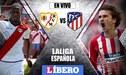 Atlético de Madrid vs Rayo Vallecano EN VIVO con Luis Advíncula, partidazo por la Liga Santander