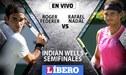 Roger Federer vs Rafael Nadal EN VIVO: por las semifinales de Indian Wells