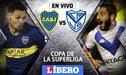 Boca Juniors vs Vélez Sarsfield EN VIVO: chocan por vuelta de cuartos de final de Copa de la Superliga 2019