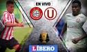 Universitario vs Unión Huaral [EN VIVO]: 'Cremas' empatan 0-0 en la Copa Bicentenario