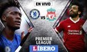 Liverpool vence 2-0 con Chelsea EN VIVO por la jornada 6 de la Premier League
