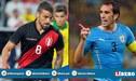 HOY Perú vs Uruguay EN VIVO: Guía de canales y radios del amistoso por fecha FIFA 2019