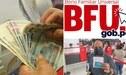 Bono Familiar Universal S/ 760: revisa si puedes cobrar el subsidio HOY, viernes 20