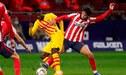 Atlético Madrid venció 1-0 a Barcelona y por ahora es líder de LaLiga de España