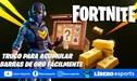 Fortnite: obtén barras de oro rápidamente con este truco - GUÍA