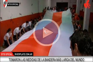River Plate entra al libro Guinness con bandera de 7.829 metros [VIDEO]
