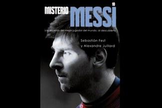 """""""Misterio Messi"""", un libro que dará que hablar"""