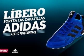 Líbero y adidas te regalan las nuevas zapatillas ACE 17+ PURECONTROL 715228a1c06a4