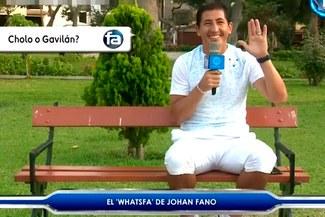 """¡OJO! Johan Fano y sorprendentes revelaciones en el divertido """"WhatsFA"""" [VIDEO]"""