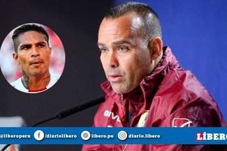 """Rafael Dudamel sobre Paolo Guerrero: """"Hemos trabajado para contrarrestarlo"""" [VIDEO]"""