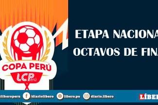 Copa Perú: Programación de los octavos de final vuelta de la Etapa Nacional