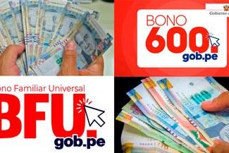 BFU – Bono Universal: ¿Puedo cobrar los S/760 junto al nuevo Bono S/600?