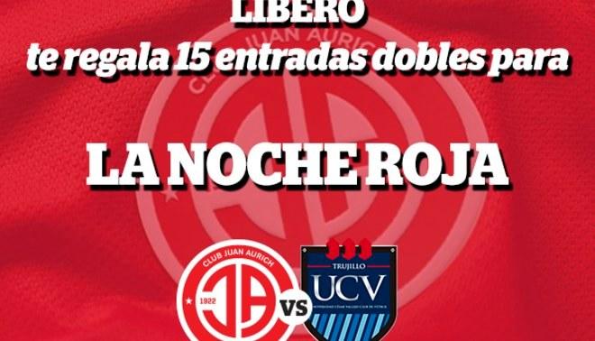 """Juan Aurich: Líbero regala 15 entradas doble para """"La Noche Roja"""" JA vs UCV"""