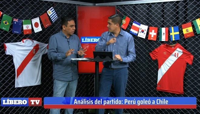 Edición Especial Perú 3 - 0 Chile - Líbero TV