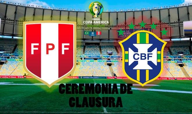 opa América 2019 EN VIVO: Ceremonia de clausura previo al Perú vs Brasil en el Estadio Maracaná